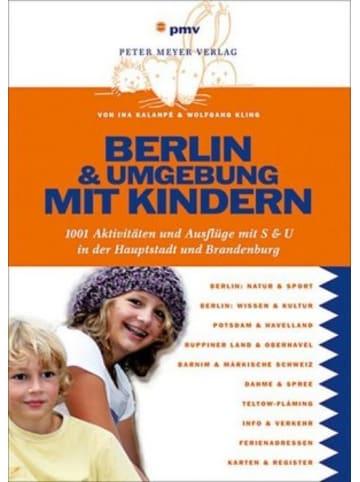 Pmv Peter Meyer Verlag Berlin & Umgebung mit Kindern