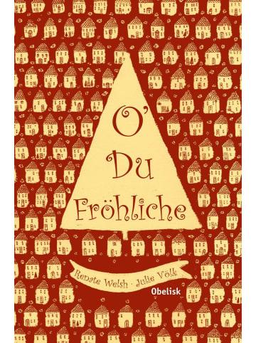 Obelisk O´du fröhliche | 12 Weihnachtsgeschichten