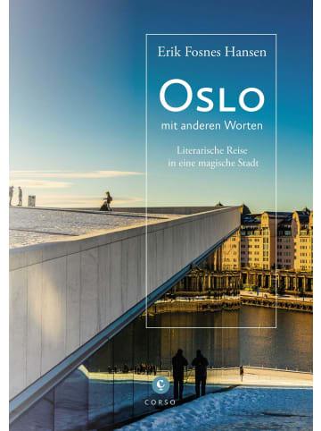 Corso Oslo | mit anderen Worten. Literarische Reise in eine magische Stadt