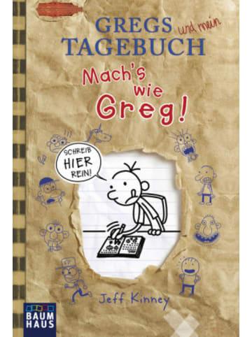Baumhaus Verlag Gregs Tagebuch - Mach's wie Greg!