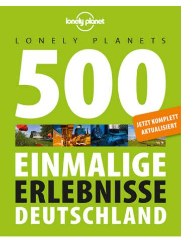Lonely Planet Deutschland Lonely Planets 500 Einmalige Erlebnisse Deutschland