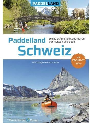 Kettler Paddelland Schweiz | Die 80 schönsten Kanutouren auf Schweizer Flüssen und...