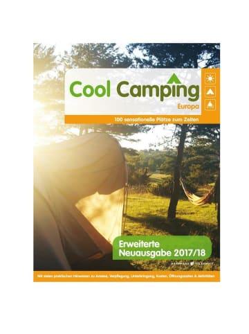 Haffmans & Tolkemitt Cool Camping Europa | 80 sensationelle Plätze zum Zelten