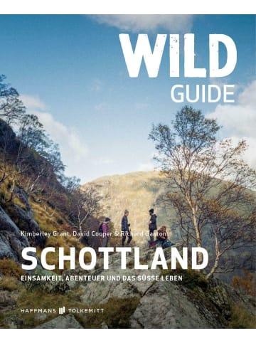 Haffmans & Tolkemitt Wild Guide Schottland | Einsamkeit, Abenteuer und das süße Leben