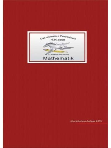 MaMis Verlag Das ultimative Probenbuch Mathematik 4. Klasse