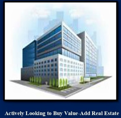 Actively Looking to Buy Value-Add Real Estate
