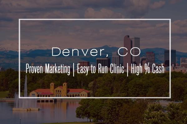 Low Stress Denver Clinic with Steady Cashflow
