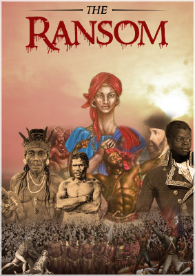 Invest in Afro-Caribbean/Taino Story (The Ransom)