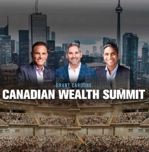 Canadian Wealth Summit - Grant Cardone