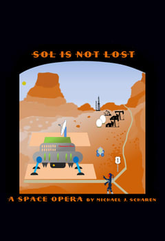 Sol is Not Lost Book cover featuring oil rigs and a spacecraft on Mars