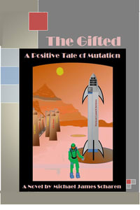 Cover of The Gifted with parked rocket on pad. Fuel towers in background. Person in pressure suit foreground.
