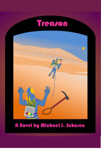 Treason cover showing two climbers on a Mars cliff one several feet higher. The lower climber has just lost his rock hammer and is slipping.