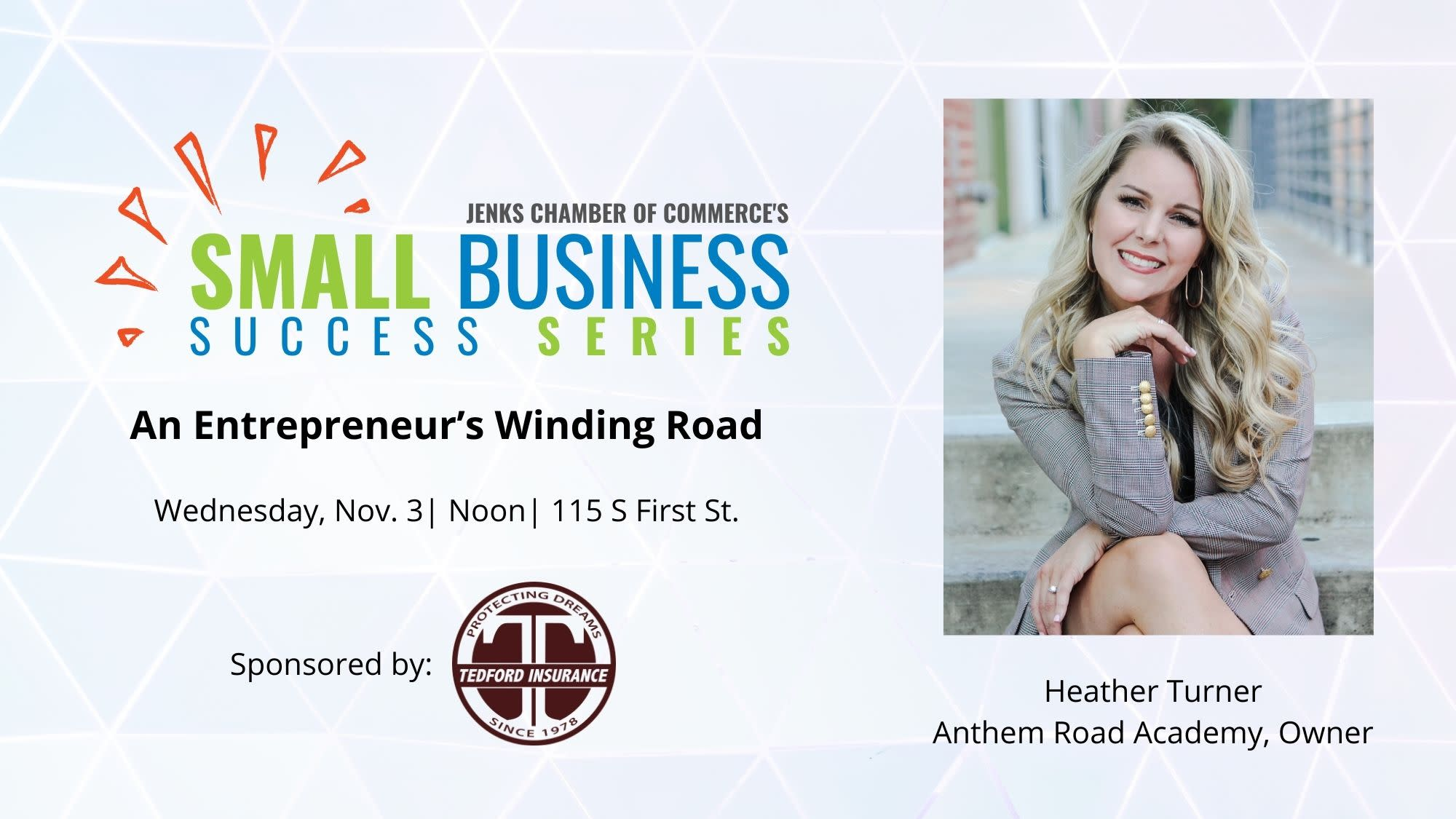 The next Small Business Success Series program will feature Heather Turner of Anthem Road Academy.