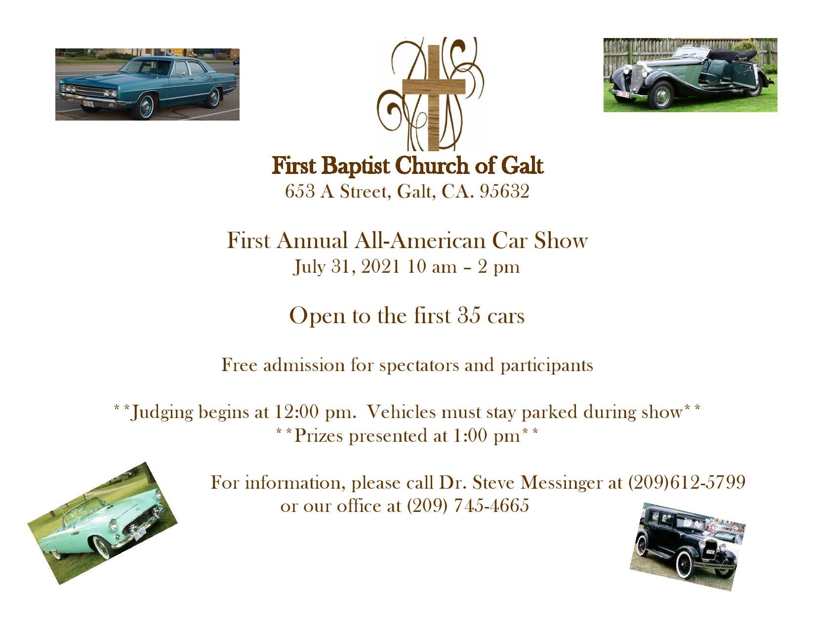 First Baptist Church of Galt's First Annual All-American Car Show flyer - July 31, 2021