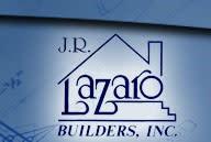 J. R. Lazaro Builders, Inc.