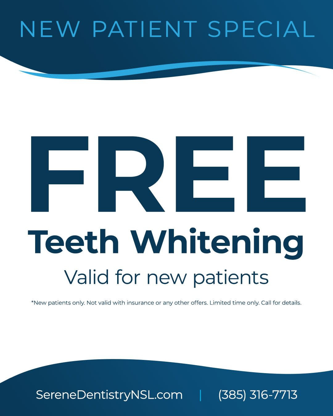 Free teeth whitening for new patients.