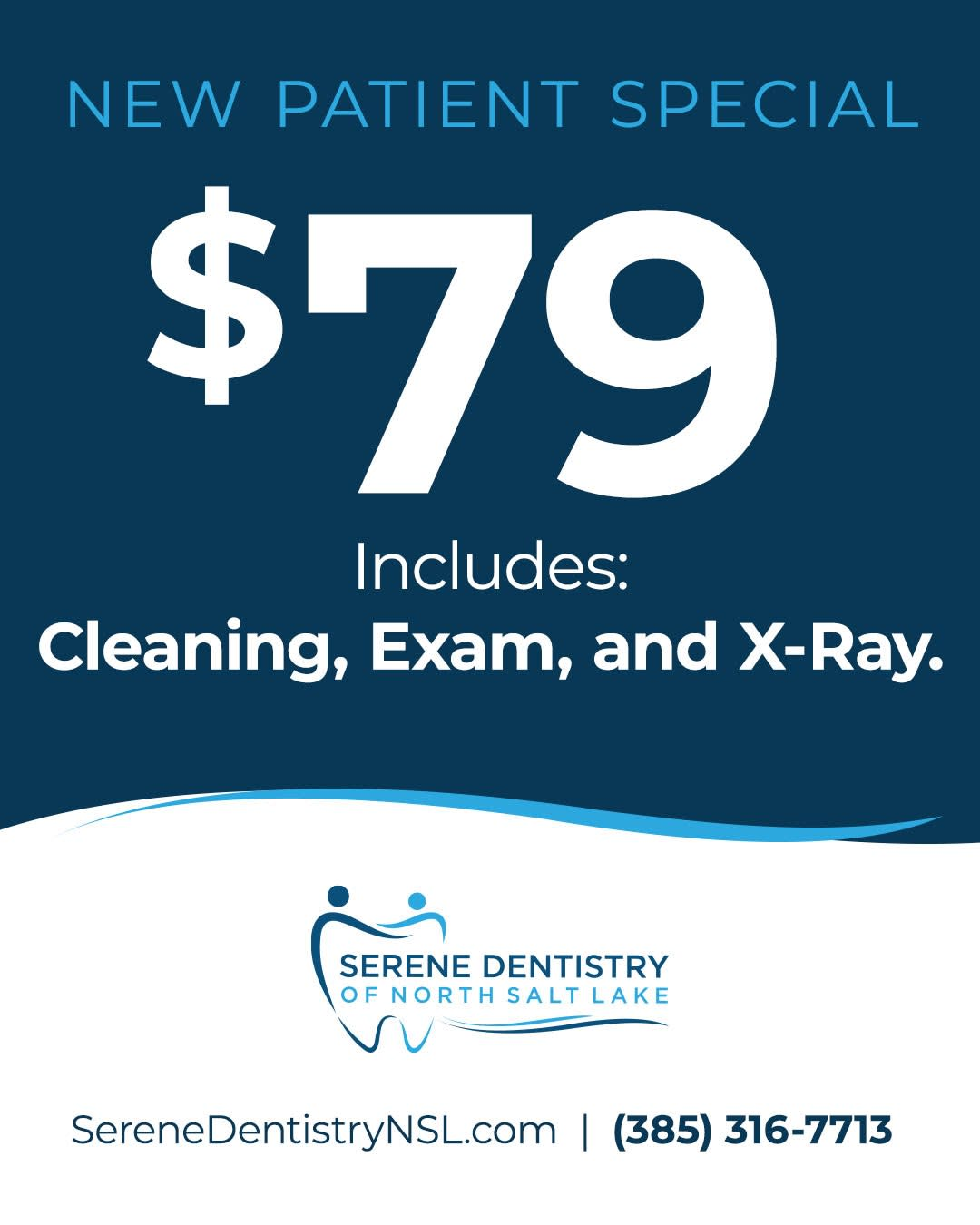 Serene Dentistry - New Patient Special $79