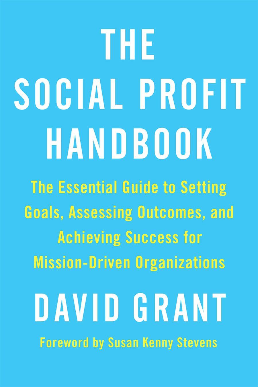 The Social Profit Handbook by David Grant