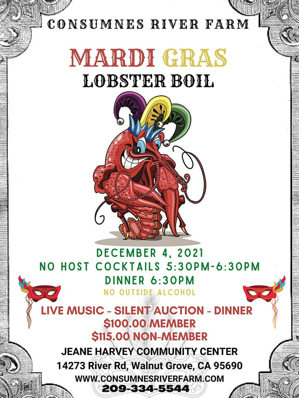 Consumnes River Farm Mardi Gras Lobster Boil, 12/04/2021, 5:30-10:30 pm, 14273 River Rd, Walnut Grove, 95690
