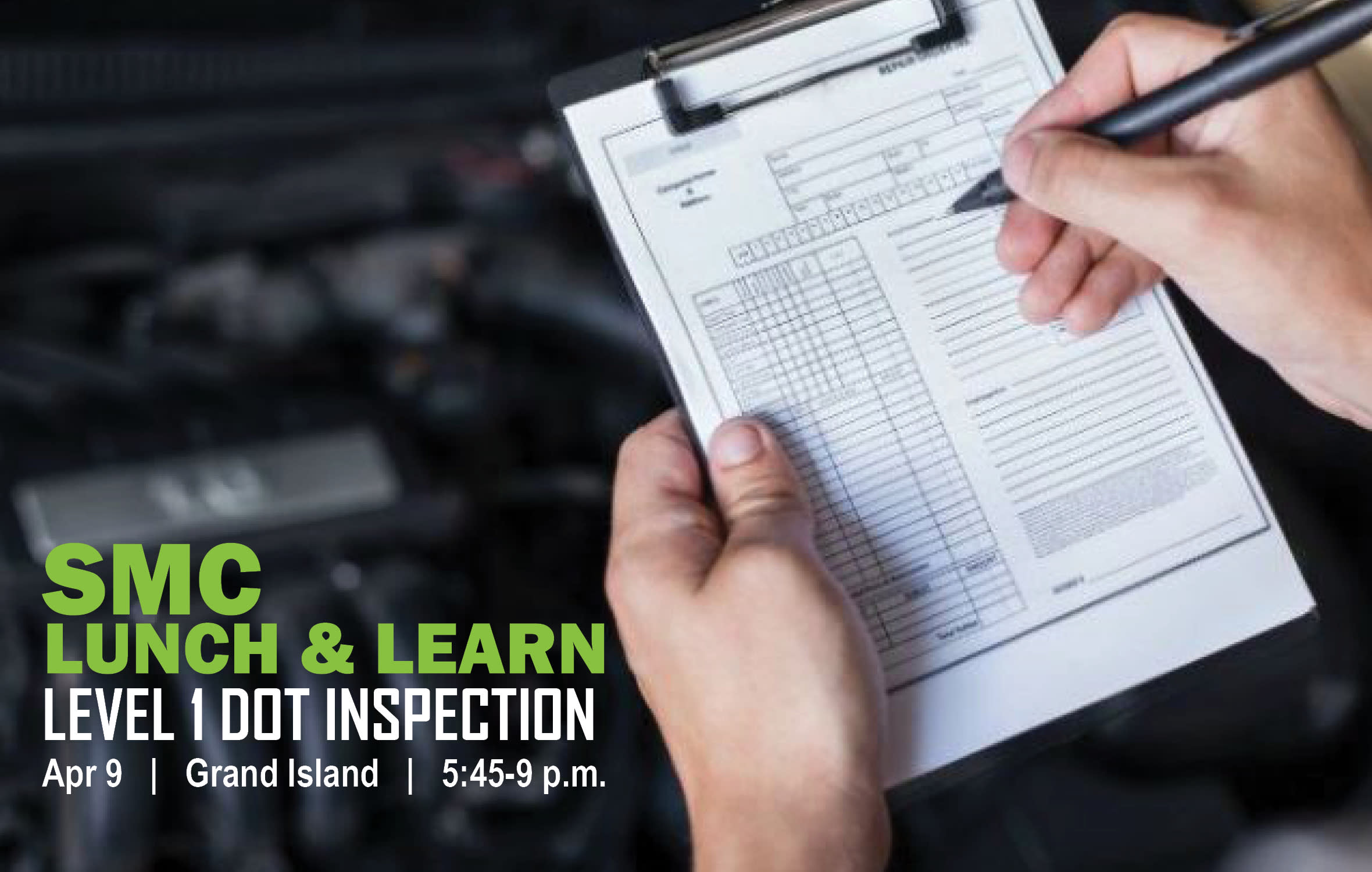 Level 1 DOT Inspection, SMC Lunch & Learn, Grand Island