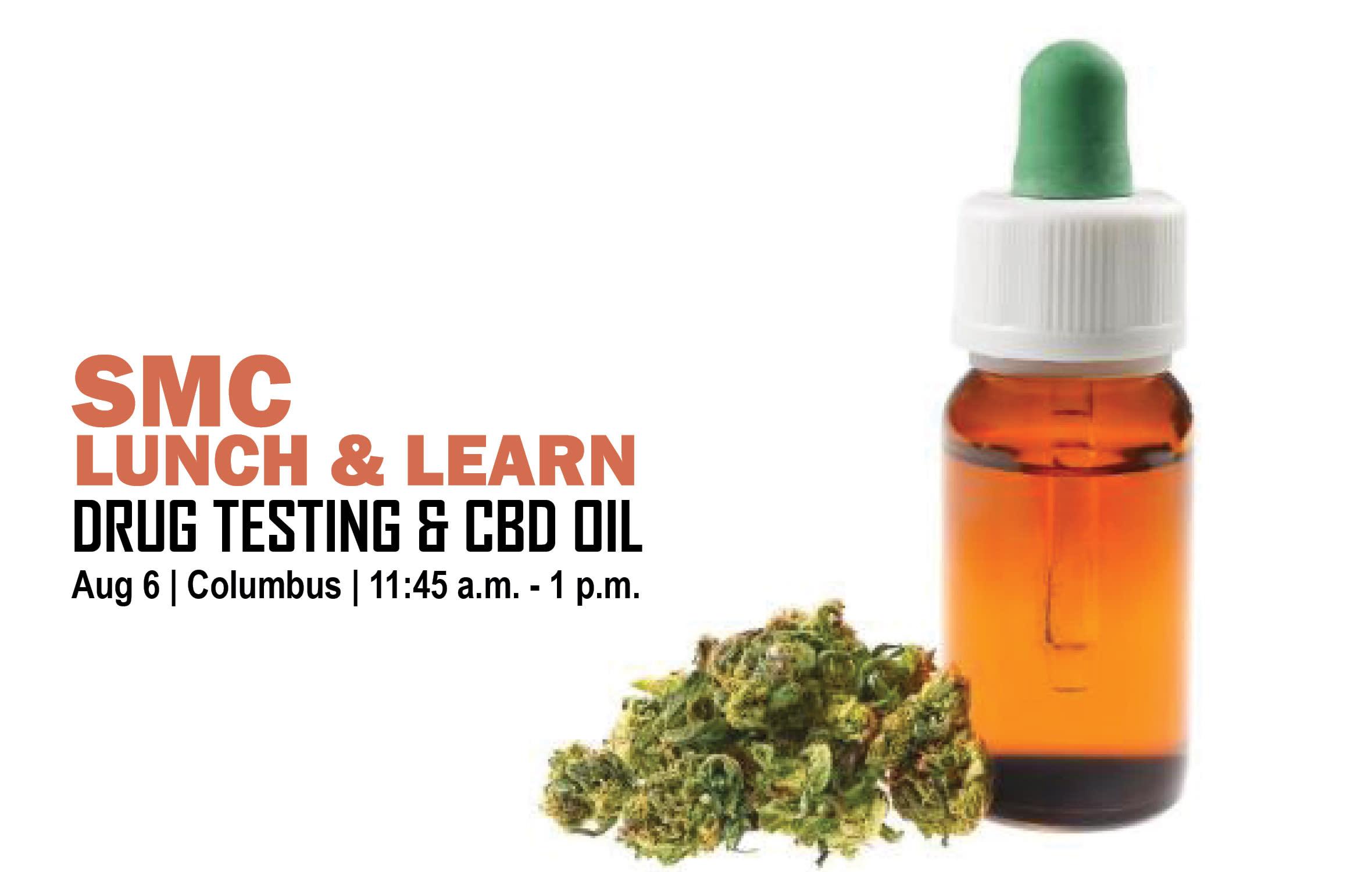 Drug Testing & CBD Oil, SMC Lunch & Learn, Columbus