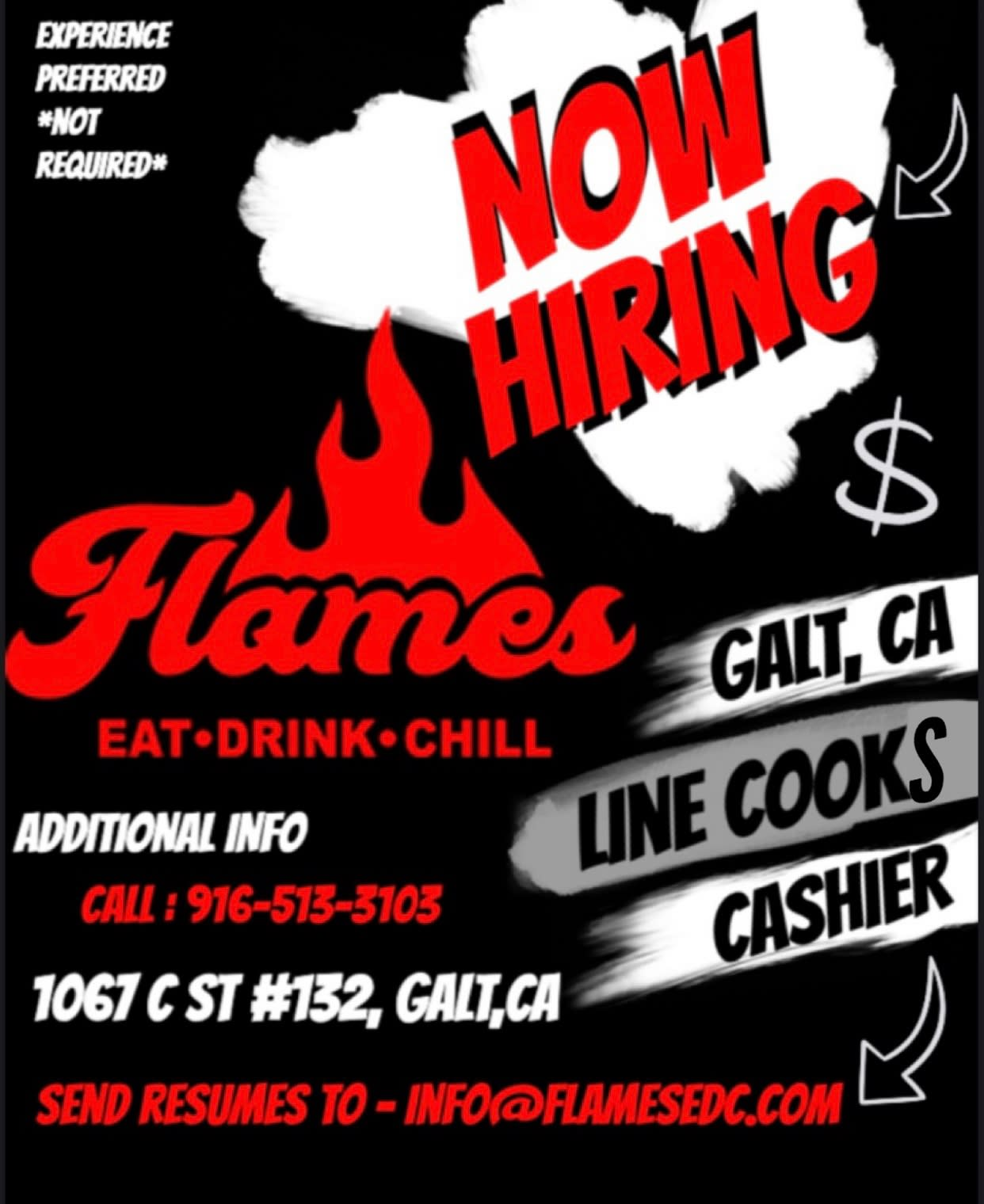 """Job flyer for Flames in Galt, """"Now Hiring Line Cooks & Cashiers"""" Experience preferred but not required."""