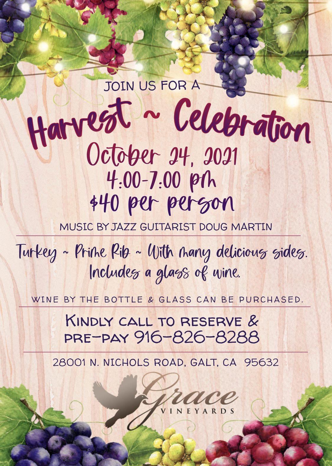 Harvest Celebration Vine & Dine flier, 10/24/2021, 4-7 pm, Turkey, Prime Rib, call to reserve & pre-pay (916) 826-8288.