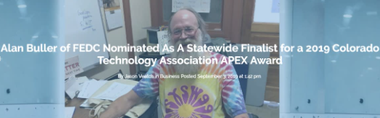 MEMBER POST: Alan Buller of FEDC Nominated As A Statewide Finalist for a 2019 Colorado Technology Association APEX Award