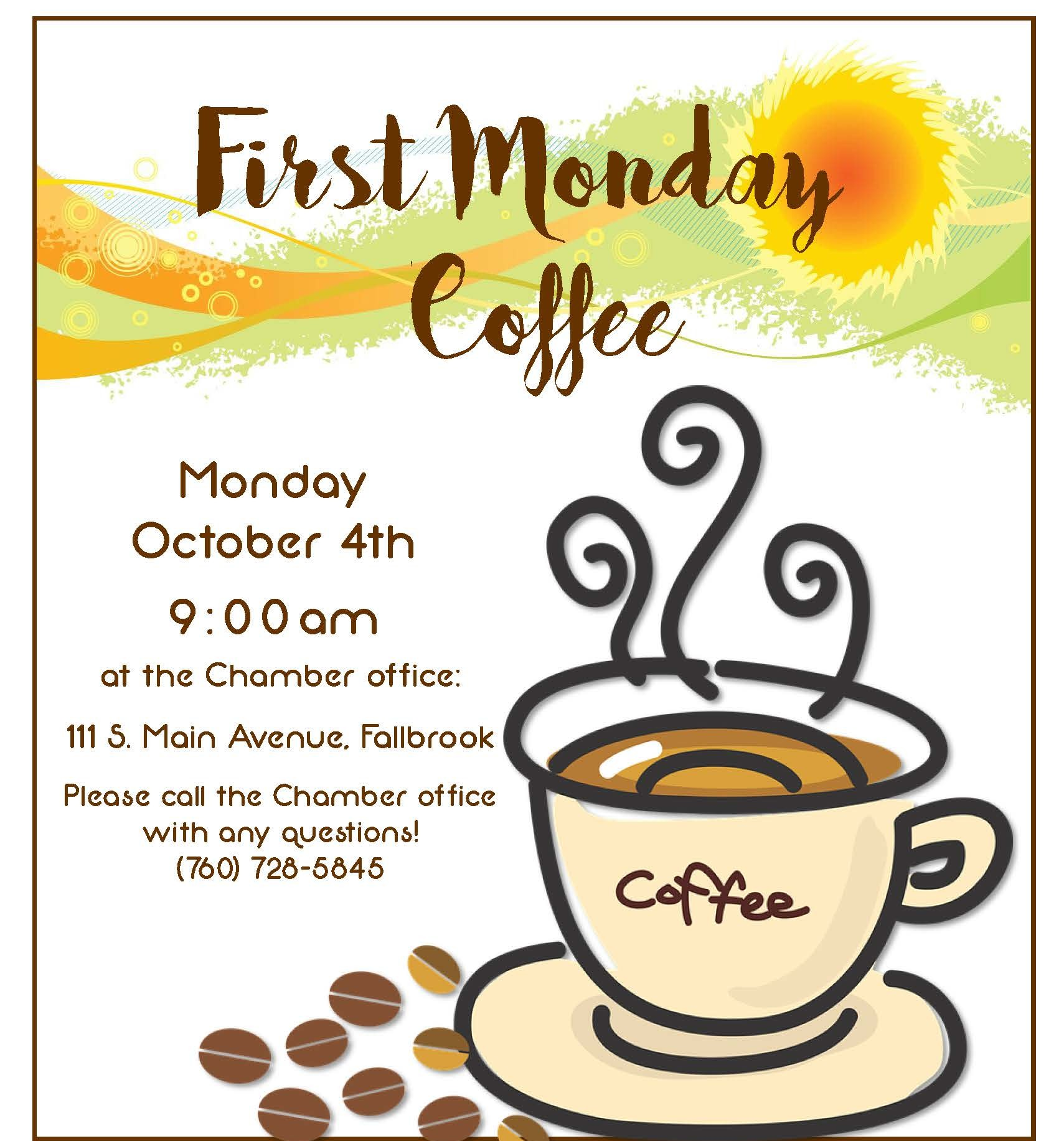 First Monday Coffee- October 4th @ 9AM