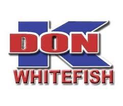 """Don """"K"""" Whitefish"""