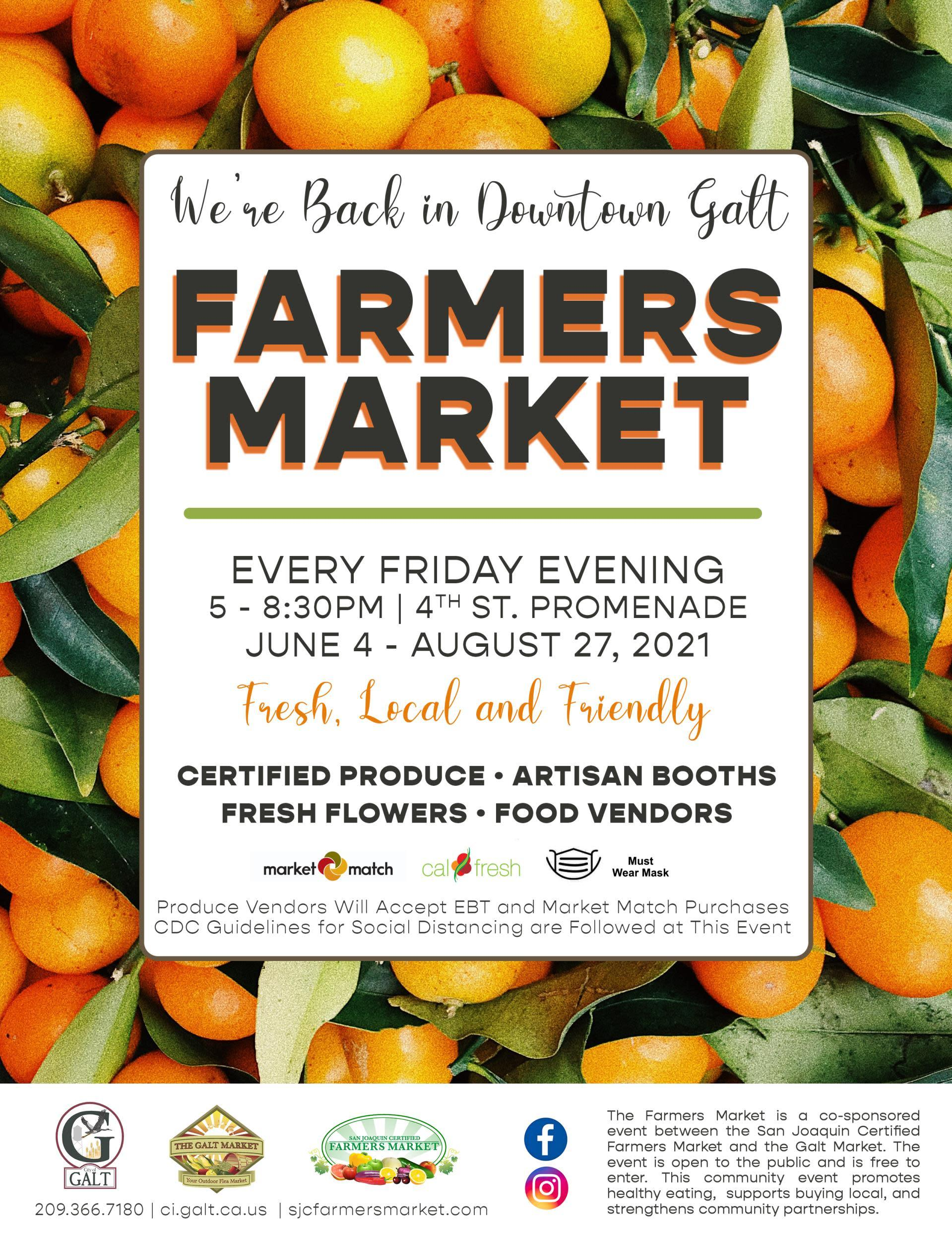 Galt Farmers Market flyer - Open 5-8 pm every Friday evening from June 4 - Aug 27, 2021