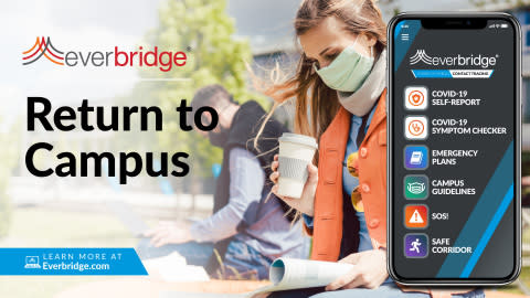 Major Universities Accelerate Adoption of Everbridge 'Return to Campus' Solution to Improve Safety for Students, Faculty, and Staff Amid COVID-19