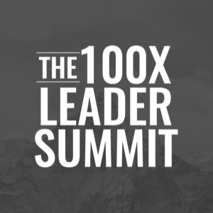 The 100X Leader Summit: Anoka - Event Cancelled