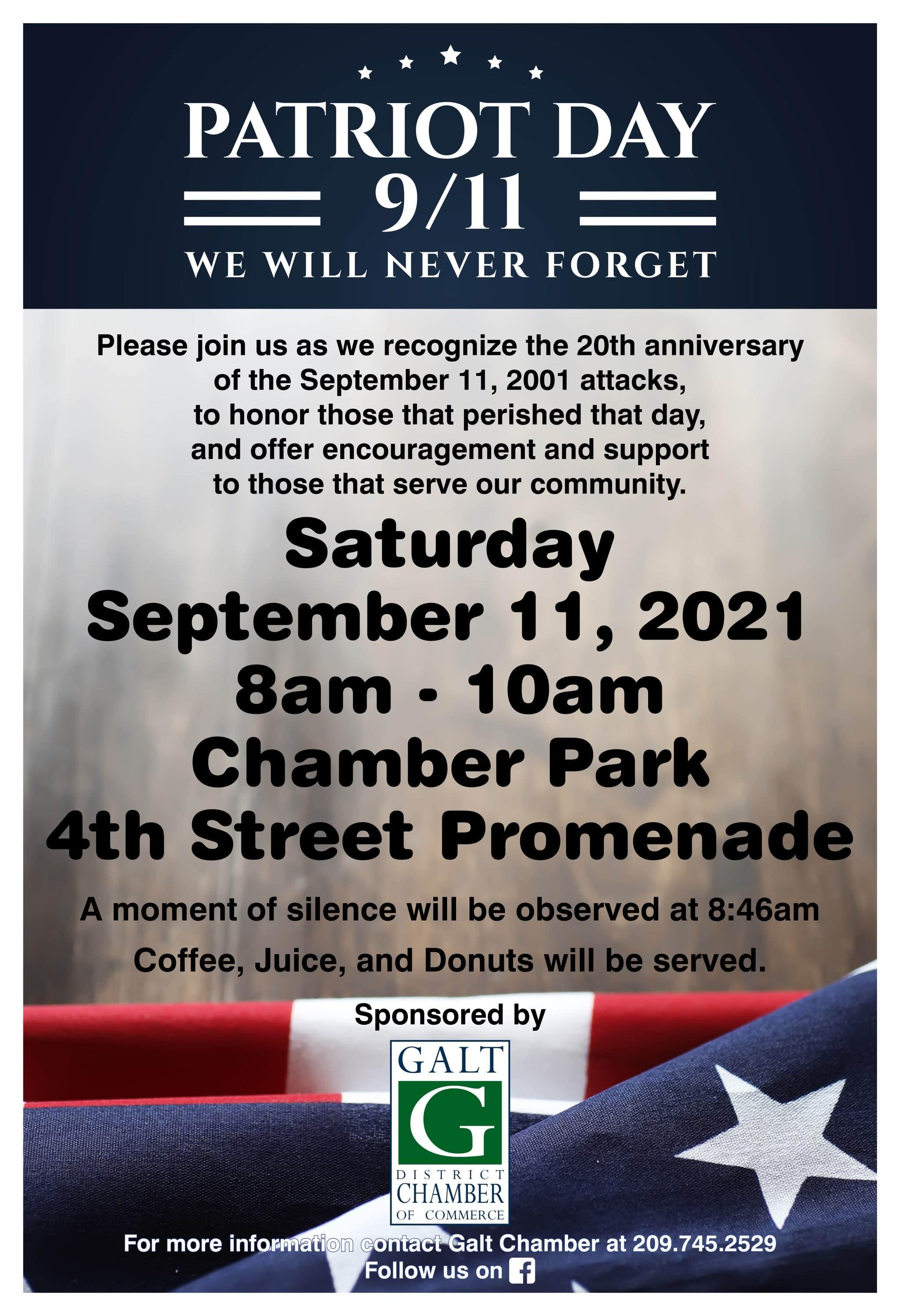 """Patriot Day 9/11 """"We will never forget"""" 20th anniversary of the 911 attacks, Sept 11, 2021 8-10 am, moment of silence at 8:46"""