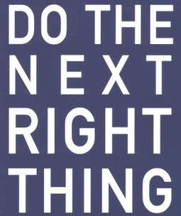 Do The Next Right Thing [Video Series]