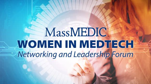 MassMedic Women in MedTech Networking & Mentoring Forum