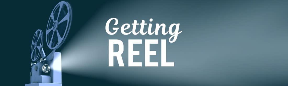 Getting REEL