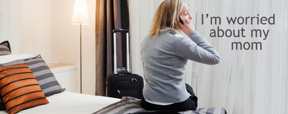 Women away from home: I'm worried about my mom