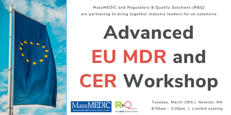 R&Q and MassMEDIC bringing Advanced EU MDR and CER Workshop to Boston, March 19