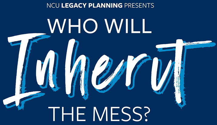 Big Event: Legacy Planning Educational Presentation - Who Will Inherit the Mess?