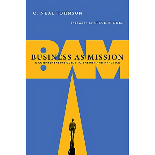 Business As Mission [Book]