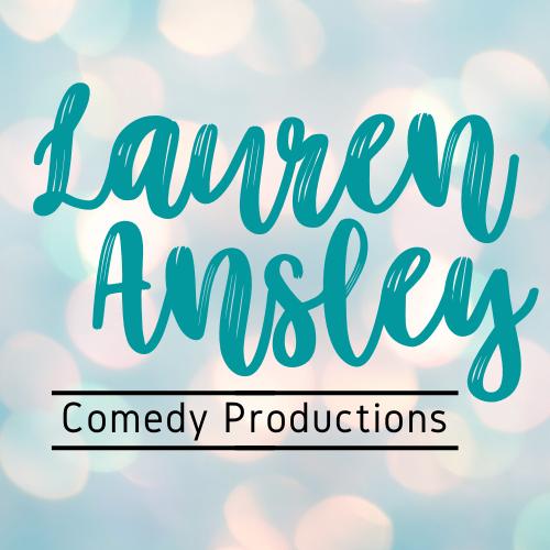 Lauren Ansley Comedy Productions