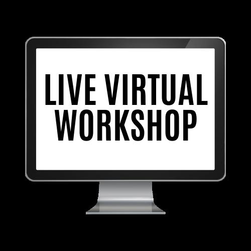 Live Virtual Workshop