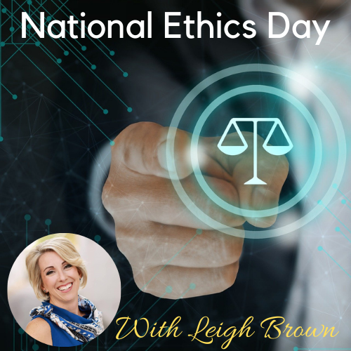 National Ethics Day with Leigh Brown