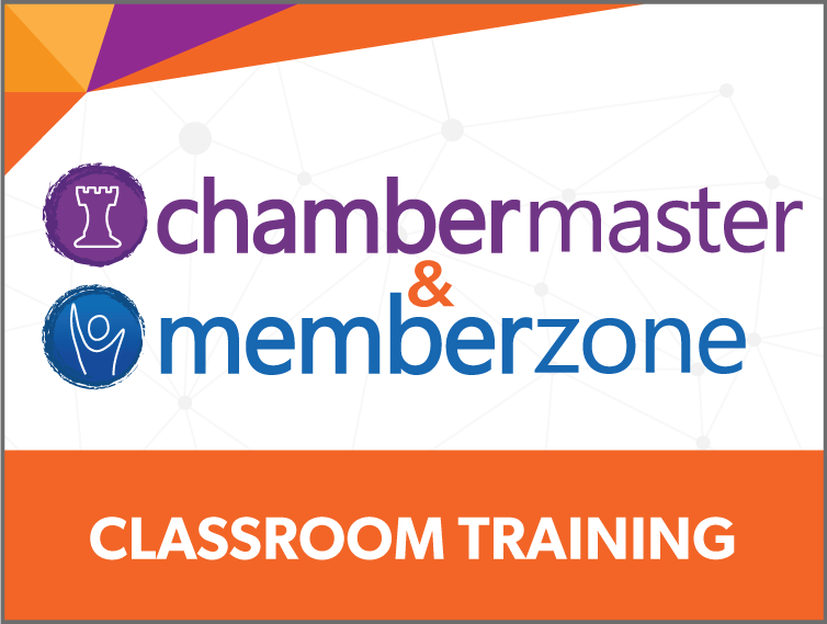 ChamberMaster/MemberZone Classroom Training Fayetteville, GA August 27 - 28, 2019