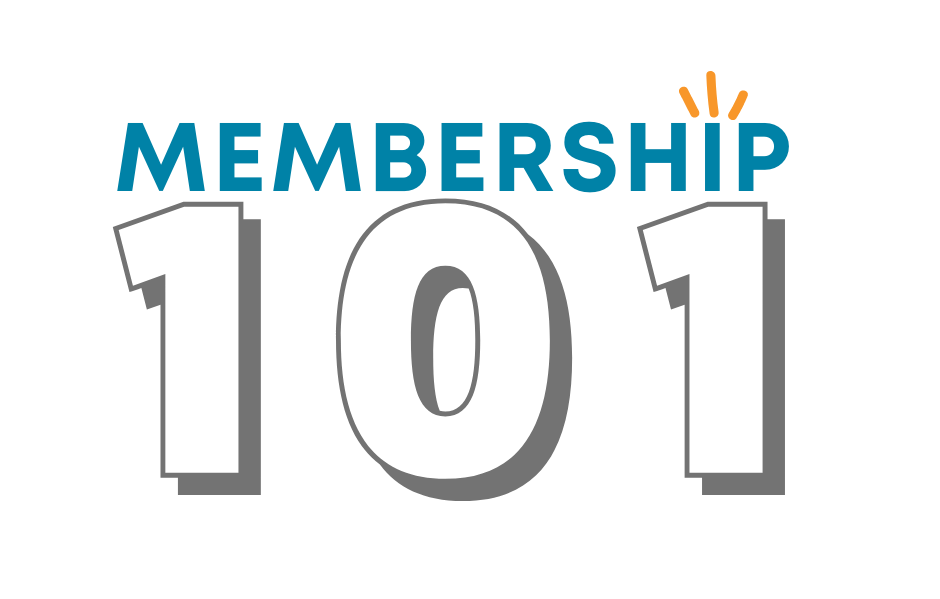 Membership 101