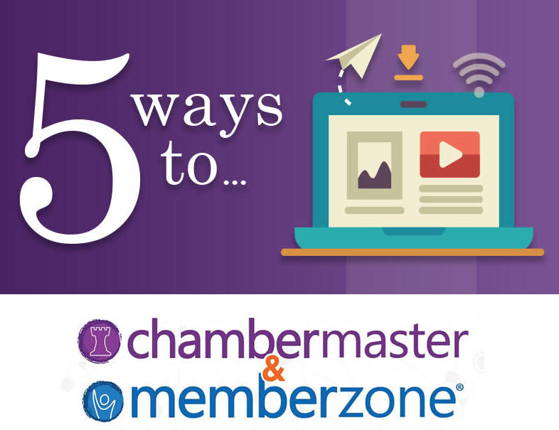 5 Ways to  Manage Your Prospects with ChamberMaster/MemberZone