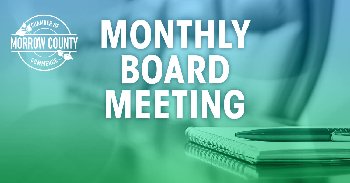 Monthly Board Meeting of the Morrow County Chamber of Commerce