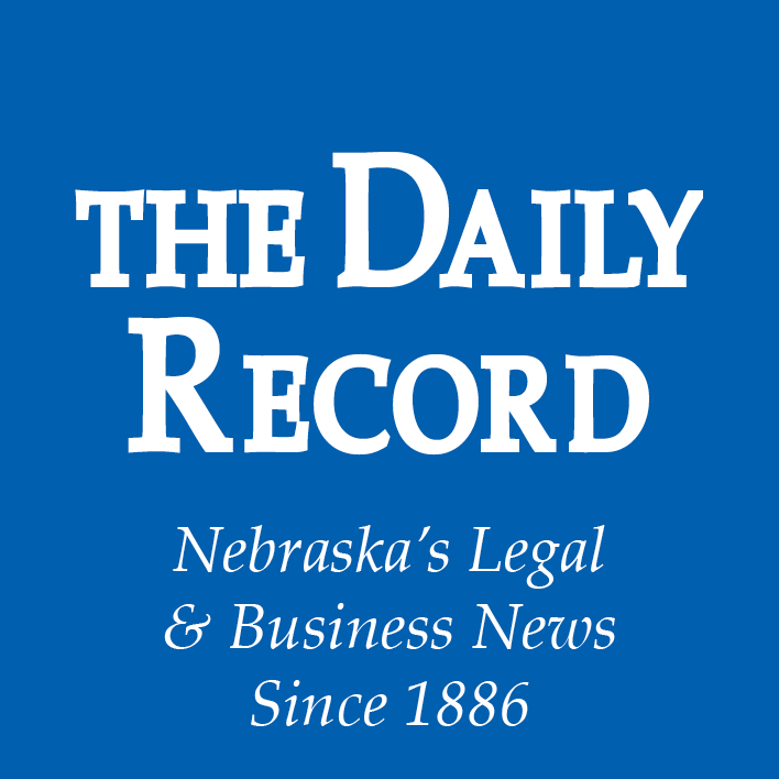 The Daily Record Nebraska's Legal & Business News Since 1886