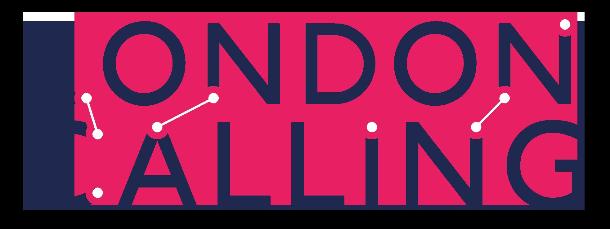 London Calling Report
